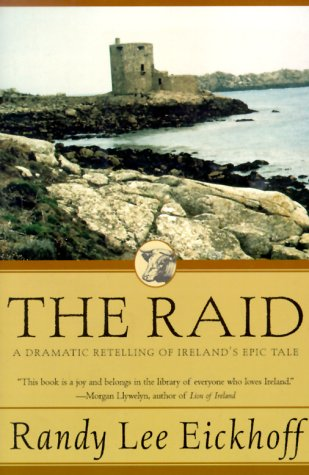 Raid A Dramatic Retelling of Ireland's Epic Tale Revised 9780312851927 Front Cover