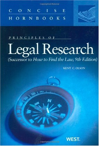 Principles of Legal Research   2009 9780314211927 Front Cover