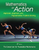 Mathematics in Action: Algebraic, Graphical, and Trigonometric Problem Solving  2015 edition cover