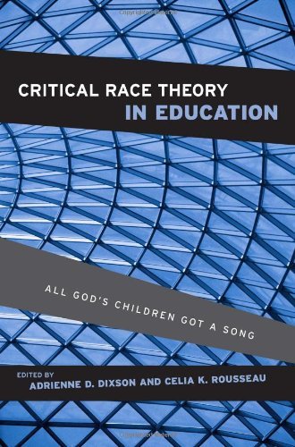 Critical Race Theory in Education All God's Children Got a Song  2007 edition cover