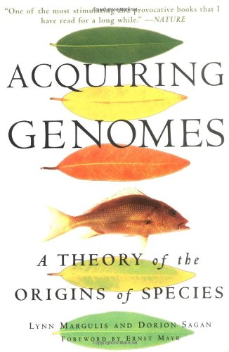 Acquiring Genomes A Theory of the Origin of Species  2003 edition cover