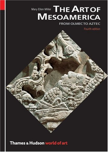 Art of Mesoamerica From Olmec to Aztec 4th 2007 (Revised) edition cover