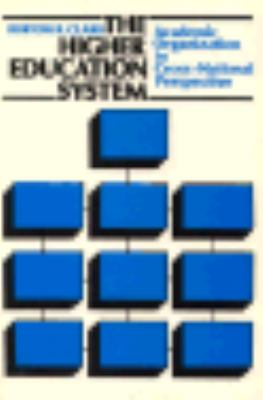 Higher Education System Academic Organization in Cross-National Perspective N/A edition cover
