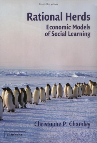 Rational Herds Economic Models of Social Learning  2003 edition cover