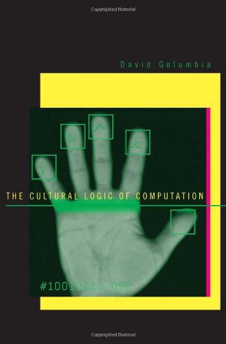 Cultural Logic of Computation   2009 9780674032927 Front Cover