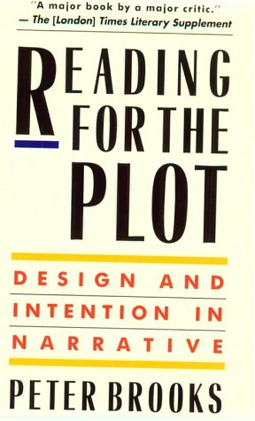 Reading for the Plot Design and Intention in Narrative  1984 edition cover