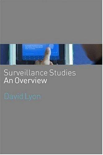 Surveillance Studies An Overview  2007 edition cover