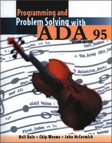 Programming and Problem Solving with ADA 95  2nd 2000 (Revised) edition cover