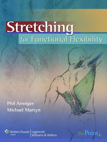 Stretching for Functional Flexibility   2010 edition cover