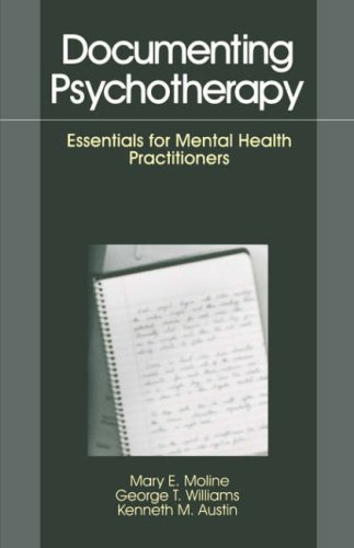 Documenting Psychotherapy Essentials for Mental Health Practitioners  1997 edition cover