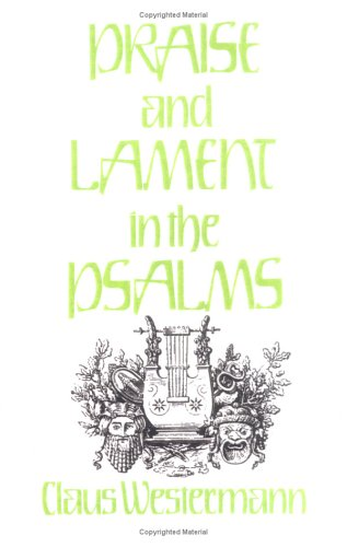 Praise and Lament in the Psalms  N/A edition cover