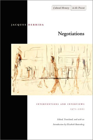 Negotiations Interventions and Interviews, 1971-2001  2002 edition cover