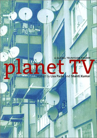 Planet TV A Global Television Reader  2002 edition cover