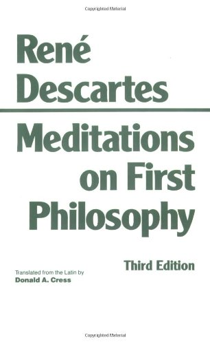 Meditations on First Philosophy  3rd 1993 9780872201927 Front Cover