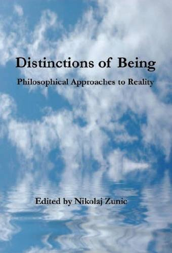 Distinctions of Being: Philosophical Approaches to Reality  2012 edition cover