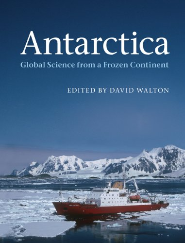 Antarctica Global Science from a Frozen Continent  2013 edition cover