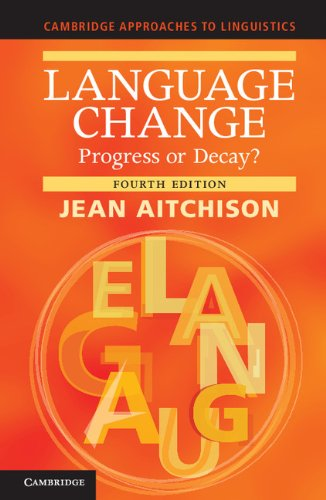 Language Change Progress or Decay? 4th 2012 9781107678927 Front Cover