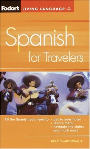 Fodor's Spanish for Travelers Phrase Book 3rd (Large Type) edition cover