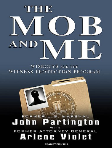 The Mob and Me: Wiseguys and the Witness Protection Program  2010 edition cover