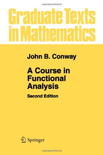 Course in Functional Analysis  2nd 2007 edition cover