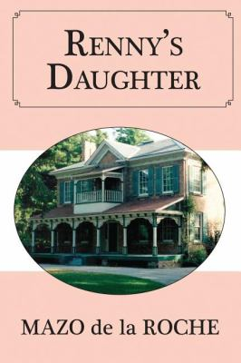 Renny's Daughter   2010 9781554887927 Front Cover