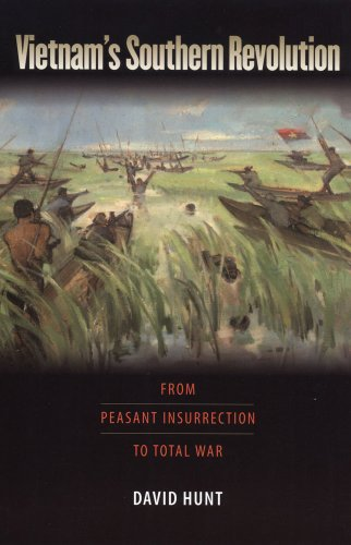 Vietnam's Southern Revolution From Peasant Insurrection to Total War, 1959-1968  2009 edition cover