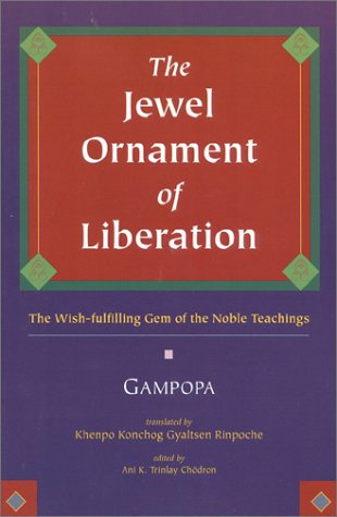 Jewel Ornament of Liberation The Wish-Fulfilling Gem of the Noble Teachings N/A edition cover