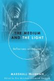 Medium and the Light Reflections on Religion N/A edition cover