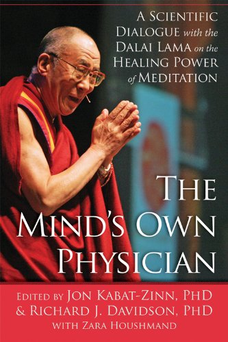 Mind's Own Physician A Scientific Dialogue with the Dalai Lama on the Healing Power of Meditation  2013 edition cover