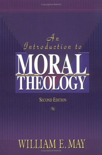 Introduction to Moral Theology  2nd 2003 edition cover