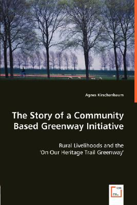 Story of a Community Based Greenway Initiative N/A 9783836486927 Front Cover