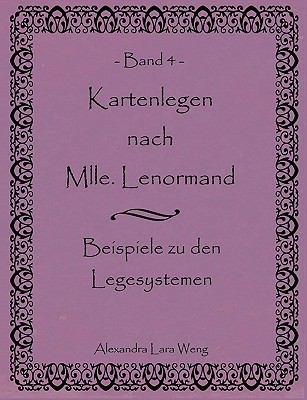 Kartenlegen nach Mlle. Lenormand Band 5 �bungsbuch  2009 9783837054927 Front Cover