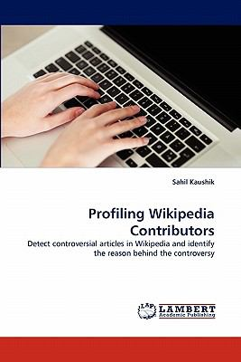 Profiling Wikipedia Contributors N/A 9783838396927 Front Cover