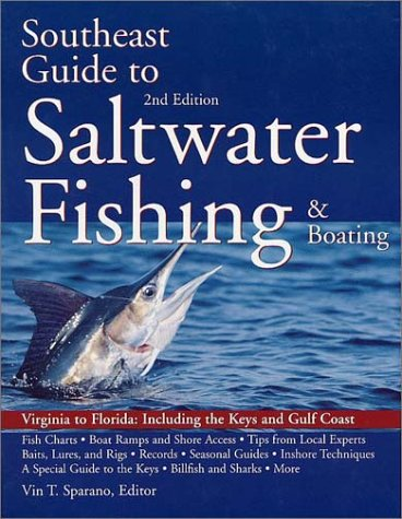South East Guide to Saltwater Fishing and Boating  2nd 1996 (Revised) 9780070598928 Front Cover