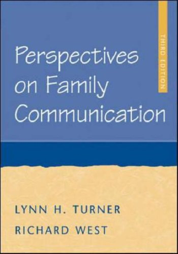 Perspectives on Family Communication  3rd 2006 (Revised) edition cover