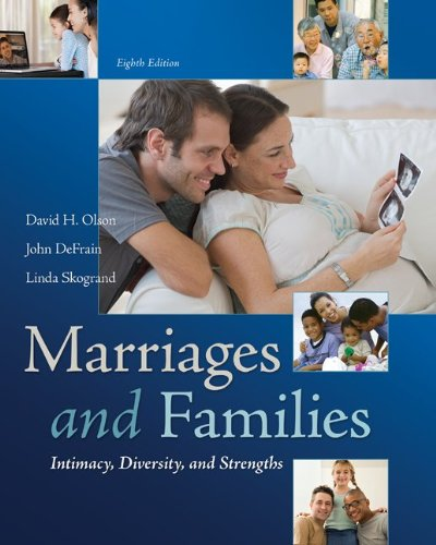 Marriages and Families: Intimacy, Diversity, and Strengths  8th 2014 edition cover