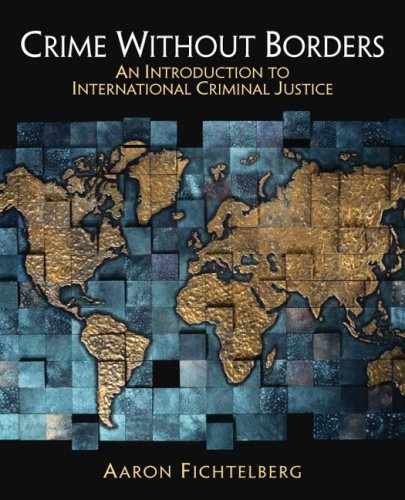Crime Without Borders An Introduction to International Criminal Justice  2008 edition cover