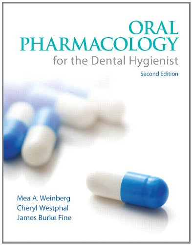 Oral Pharmacology for the Dental Hygienist  2nd 2013 (Revised) edition cover