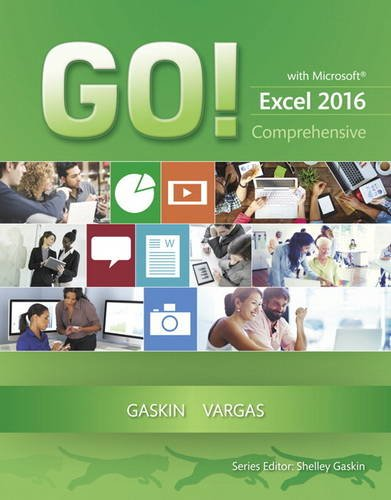 GO! with Microsoft Excel 2016 Comprehensive   2017 9780134443928 Front Cover