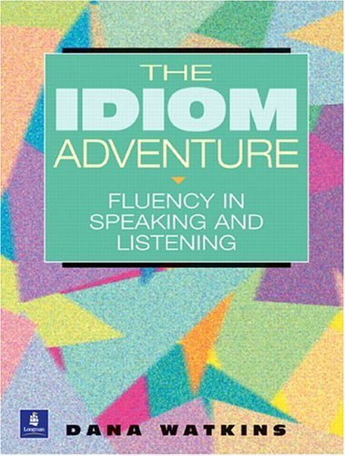 Idiom Adventure Fluency in Speaking and Listening  2001 edition cover