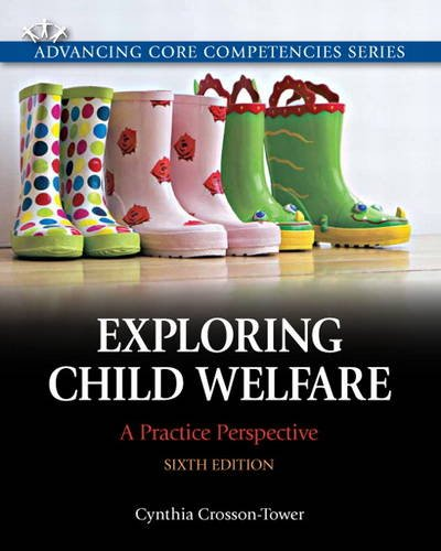 Exploring Child Welfare A Practice Perspective 6th 2013 (Revised) 9780205819928 Front Cover