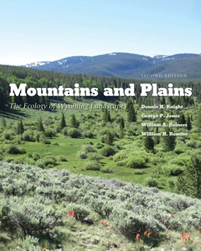Mountains and Plains The Ecology of Wyoming Landscapes, Second Edition  2014 edition cover
