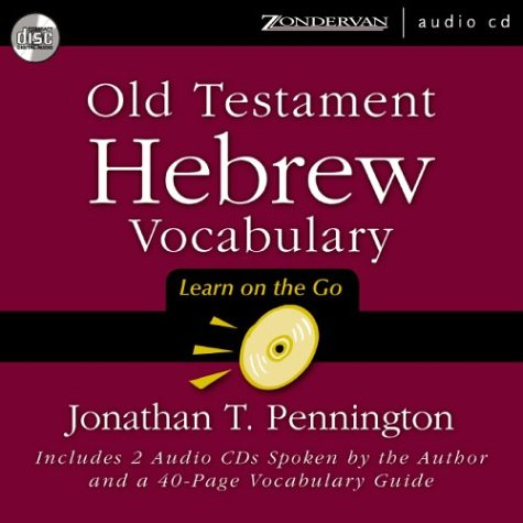 Old Testament Hebrew Vocabulary : Learn on the Go 1st 2003 (Unabridged) edition cover