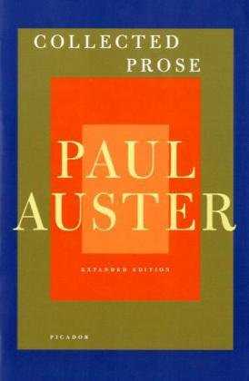Paul Auster - Collected Prose  N/A 9780312429928 Front Cover