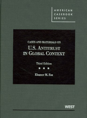 United States Antitrust in Global Context Cases and Materials 3rd 2012 (Revised) edition cover