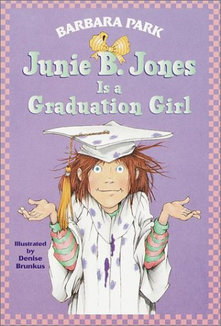 Junie B. Jones Is a Graduation Girl   2001 edition cover