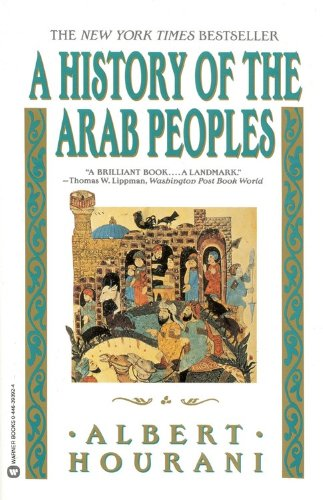 History of the Arab Peoples  Reprint 9780446393928 Front Cover
