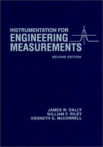 Instrumentation for Engineering Measurements  2nd 1993 (Revised) edition cover