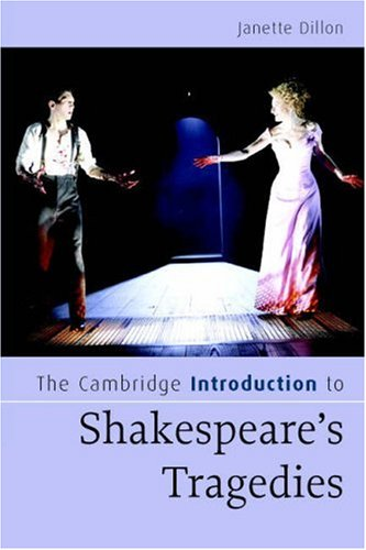 Cambridge Introduction to Shakespeare's Tragedies   2007 9780521674928 Front Cover
