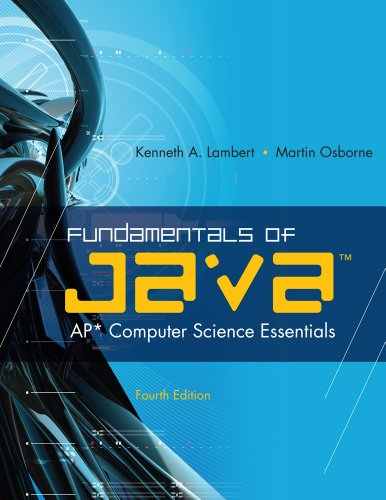 Fundamentals of Java Ap* Computer Science Essentials 4th 2011 edition cover